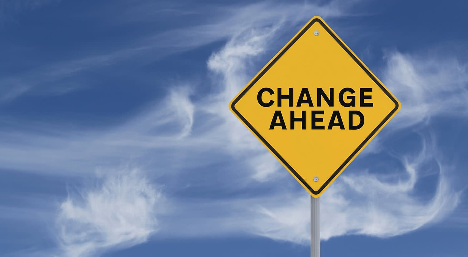 road sign for Change Ahead